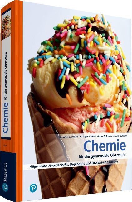 Chemie für die Gymnasiale Oberstufe - Paula Y. Bruice, Theodore L. Brown