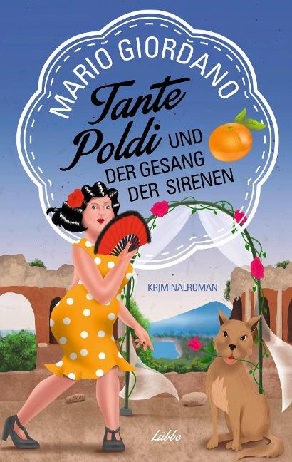 Tante Poldi und der Gesang der Sirenen - Mario Giordano