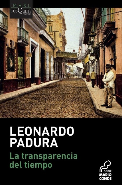 La transparencia del tiempo - Leonardo Padura