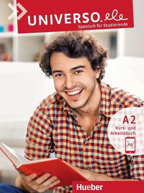 Universo.ele A2 / Kurs- und Arbeitsbuch mit Audios online - Encarnación Guerrero García, Núria Xicota Tort