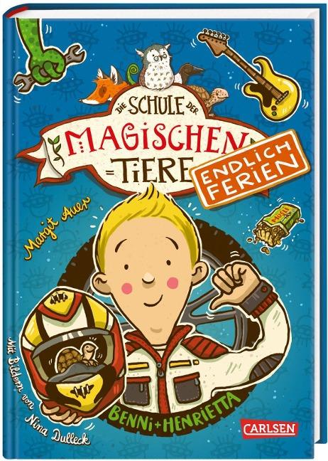 Die Schule der magischen Tiere - Endlich Ferien 5: Benni und Henrietta - Margit Auer