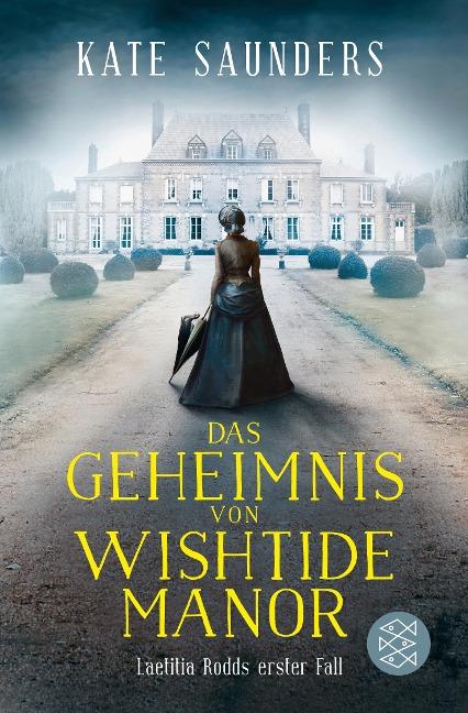 Das Geheimnis von Wishtide Manor - Kate Saunders