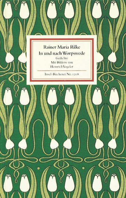 In und nach Worpswede - Rainer Maria Rilke