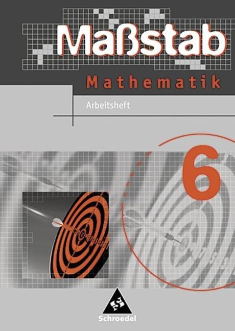 Maßstab 6 / Mathematik / Arbeitsheft -