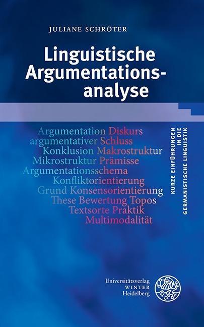 Linguistische Argumentationsanalyse - Juliane Schröter