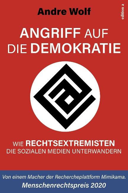 Angriff auf die Demokratie - Andre Wolf