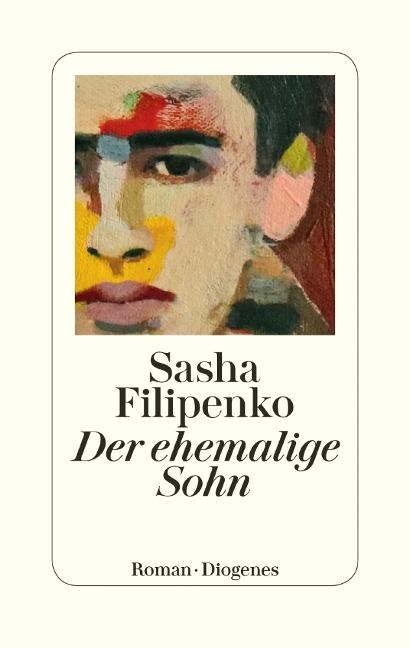 Der ehemalige Sohn - Sasha Filipenko