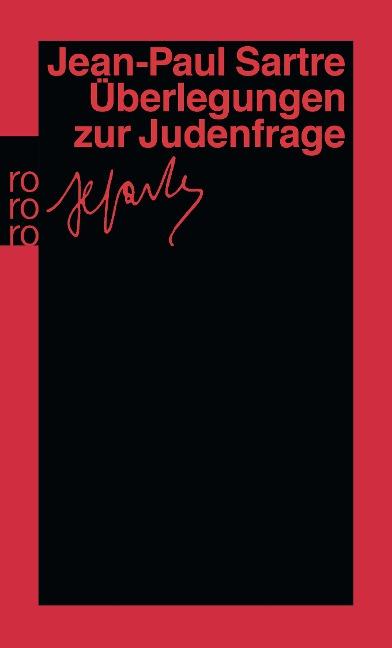 Überlegungen zur Judenfrage - Jean-Paul Sartre