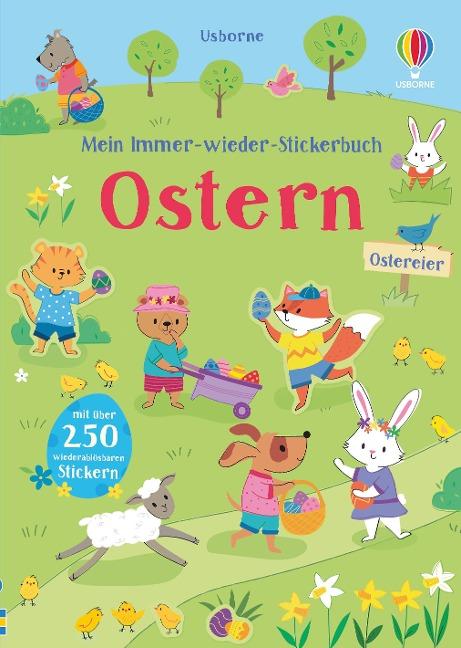 Mein Immer-wieder-Stickerbuch: Ostern - Felicity Brooks