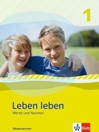 Leben leben - Neubearbeitung. Werte und Normen - Ausgabe für Niedersachsen. Schülerbuch 5.-6. Klasse -
