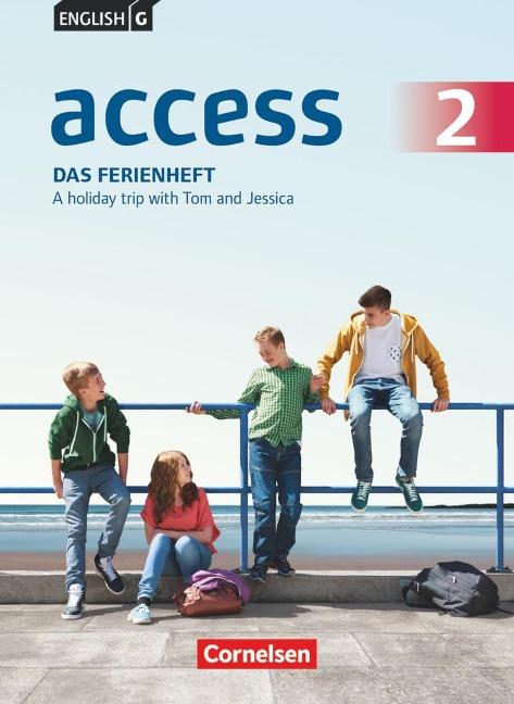 English G Access Band 2: 6. Schuljahr - Allgemeine Ausgabe - Das Ferienheft - Jennifer Seidl