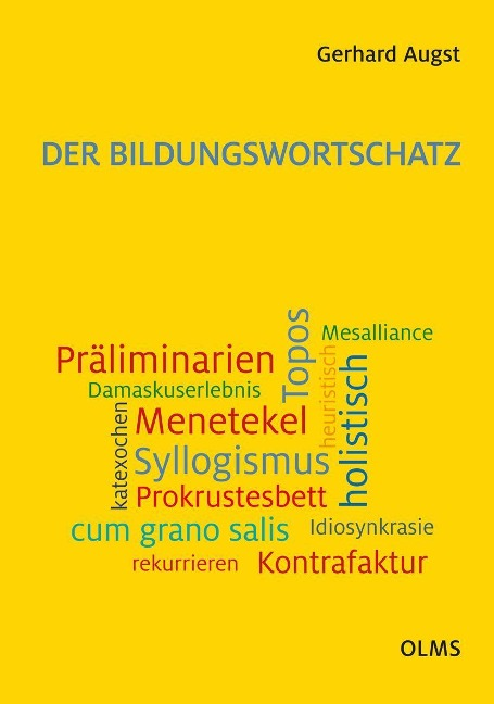 Der Bildungswortschatz - Gerhard Augst
