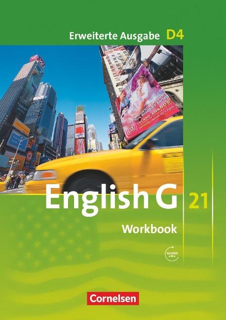 English G 21. Erweiterte Ausgabe D 4. Workbook mit Audios online -