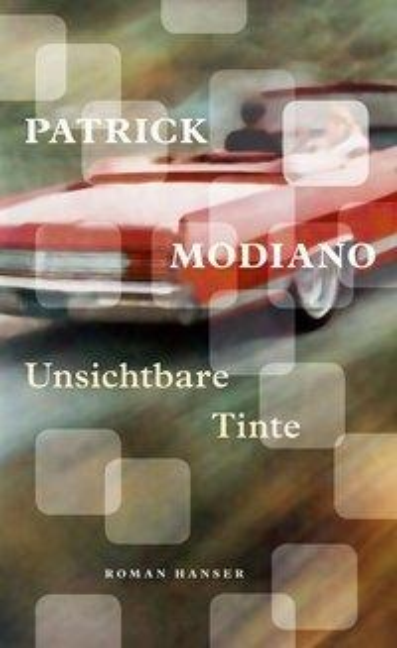Unsichtbare Tinte - Patrick Modiano
