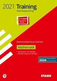 STARK Training Abschlussprüfung Realschulabschluss 2021 - Mathematik- Sachsen -