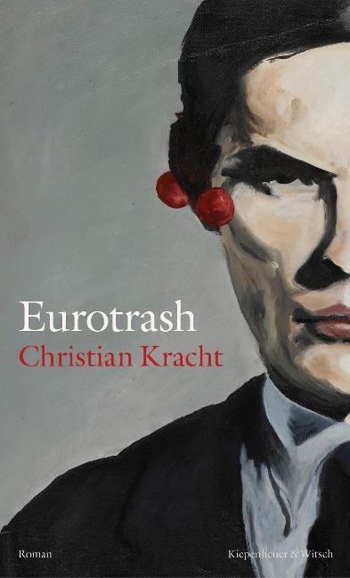 Eurotrash - Christian Kracht