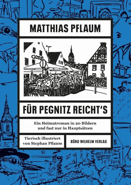 Matthias Pflaum - Für Pegnitz reicht's - Matthias Pflaum
