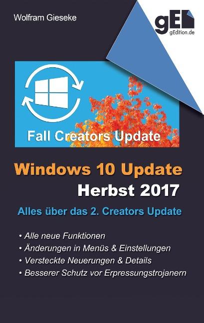 Windows 10 Update - Herbst 2017 - Wolfram Gieseke
