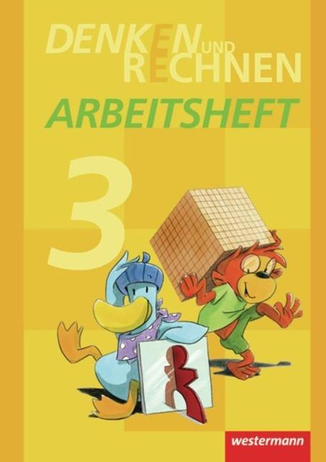 Denken und Rechnen 3. Arbeitsheft. Grundschule. Hamburg, Bremen, Hessen, Niedersachsen, Nordrhein-Westfalen, Rheinland-Pfalz, Saarland und Schleswig-Holstein -