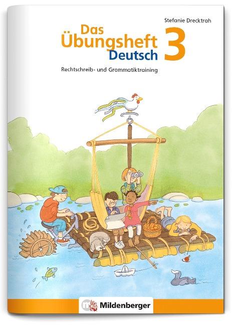 Das Übungsheft Deutsch 3 - Stefanie Drecktrah