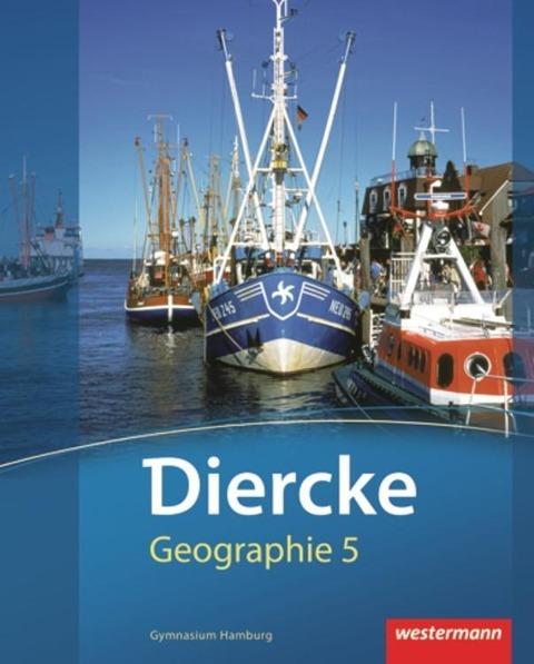 Diercke Geographie 5. Schülerband. Hamburg -