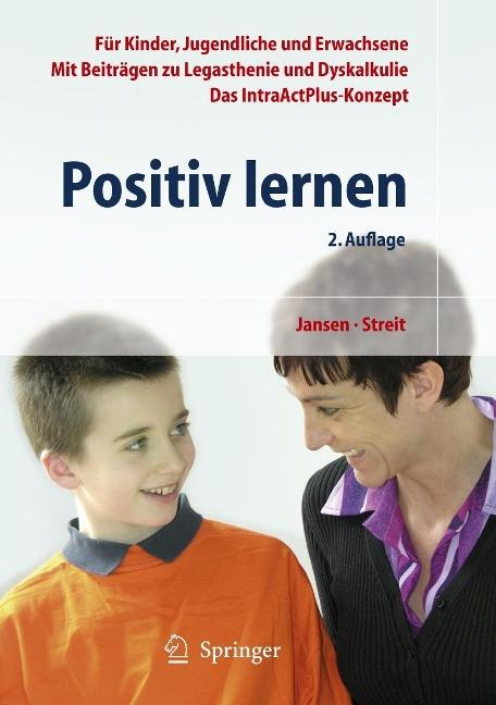 Positiv lernen - Fritz Jansen, Uta Streit
