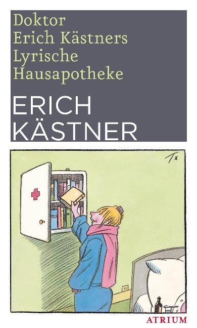 Doktor Erich Kästners Lyrische Hausapotheke - Erich Kästner