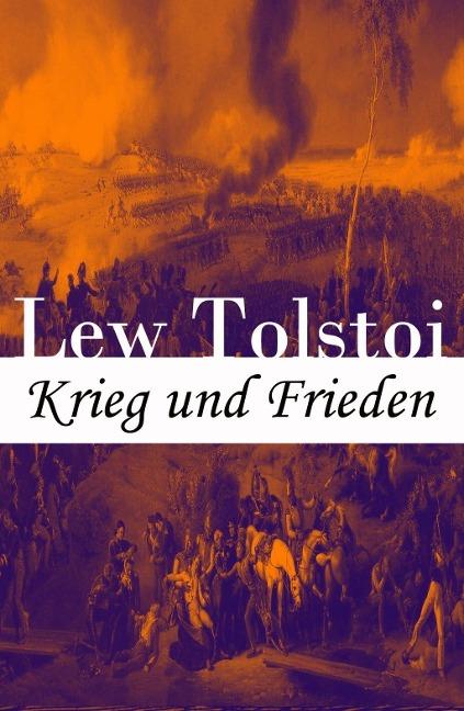 Krieg und Frieden - Lew Tolstoi