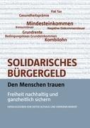 Solidarisches Bürgergeld - den Menschen trauen - Götz Werner, Michael Schramm