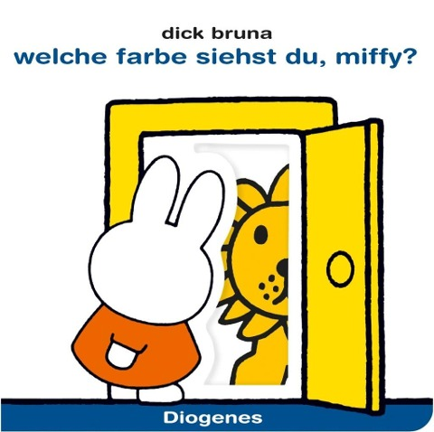 Welche Farbe siehst du, Miffy? - Dick Bruna