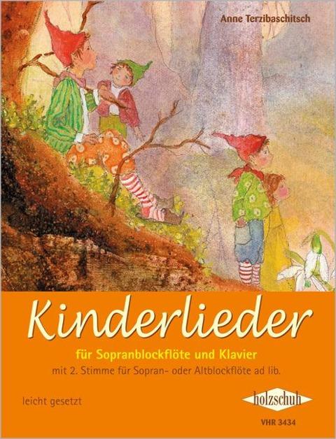 Kinderlieder für Sopranblockflöte und Klavier - Anne Terzibaschitsch