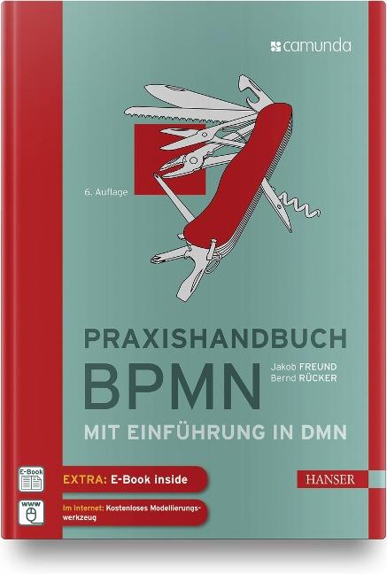 Praxishandbuch BPMN - Bernd Rücker, Jakob Freund
