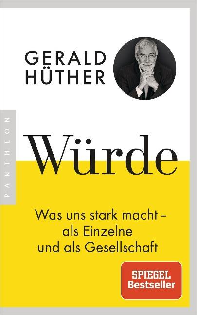 Würde - Gerald Hüther
