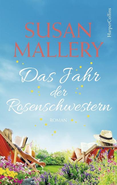 Das Jahr der Rosenschwestern - Susan Mallery