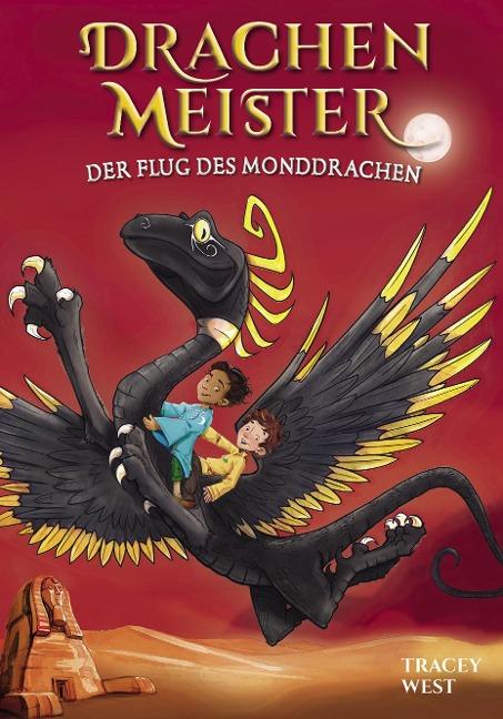Drachenmeister Band 6 - Der Flug des Monddrachen - Tracey West