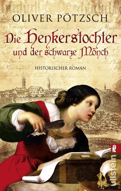 Die Henkerstochter und der schwarze Mönch - Oliver Pötzsch