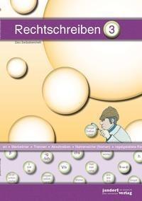 Rechtschreiben 3 - Jan Debbrecht, Peter Wachendorf