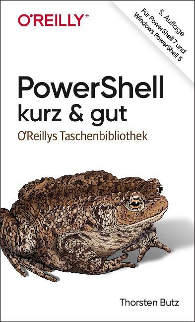 PowerShell - kurz & gut - Thorsten Butz