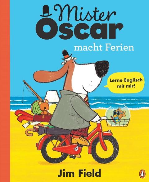 Mister Oscar macht Ferien - Jim Field