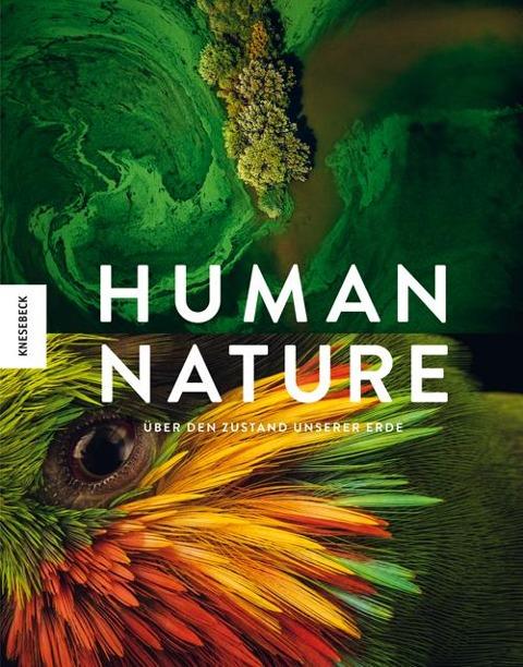 Human Nature - J. Henry Fair, Brent Stirton, Ami Vitale, Steve Winter, Tim Laman