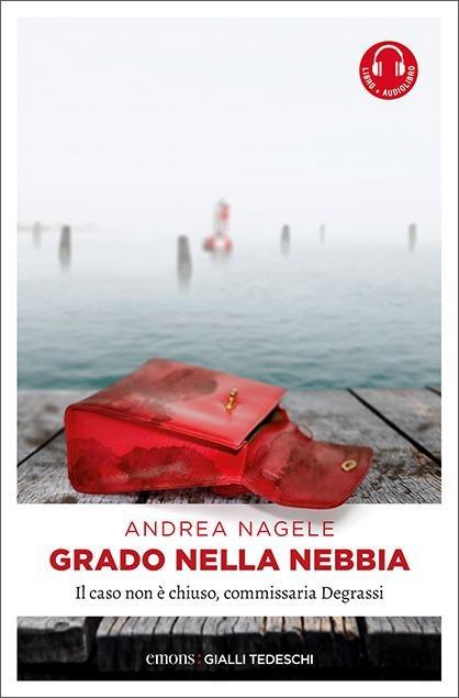 Grado nella nebbia - Andrea Nagele