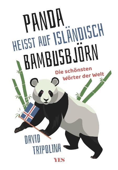 »Panda« heißt auf Isländisch »Bambusbjörn« - David Tripolina