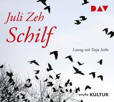 Schilf - Juli Zeh
