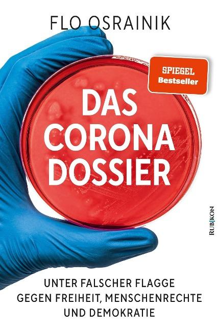 Das Corona-Dossier - Flo Osrainik