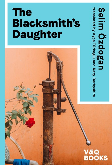 The Blacksmith's Daughter - Selim Özdogan