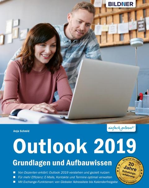 Outlook 2019 Grundlagen und Aufbauwissen - Anja Schmid
