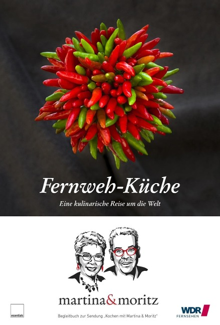 Fernweh-Küche - Bernd Neuner-Duttenhofer, Martina Meuth