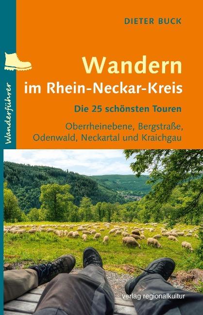 Wandern im Rhein-Neckar-Kreis - Dieter Buck