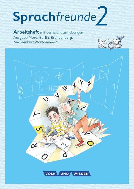 Sprachfreunde - Ausgabe Nord (Berlin, Brandenburg, Mecklenburg-Vorpommern)... /  2. Schuljahr - Arbeitsheft - Susanne Kelch, Andrea Knöfler