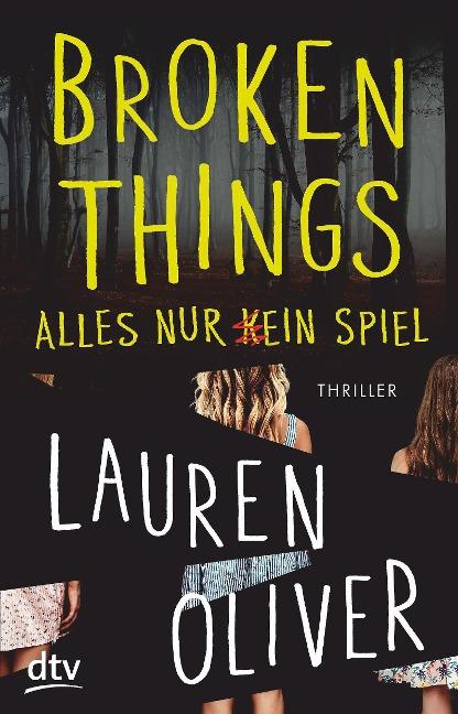 Broken Things - Alles nur (k)ein Spiel - Lauren Oliver